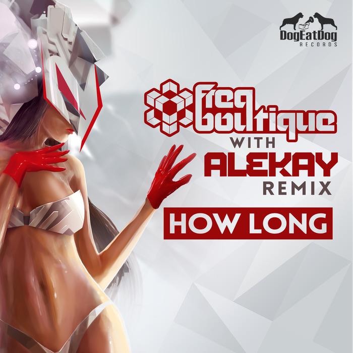 FREQ BOUTIQUE - How Long