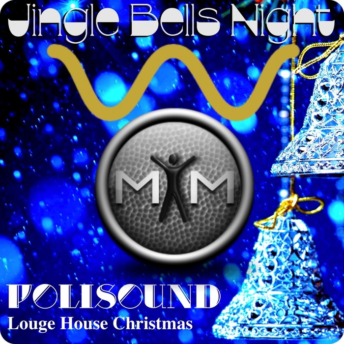 POLISOUND - Jingle Bells Night (Louge House Christmas)