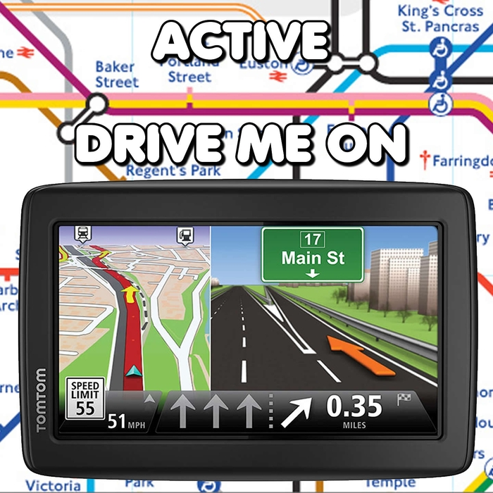 ACTIVE - DRIVE ME ON