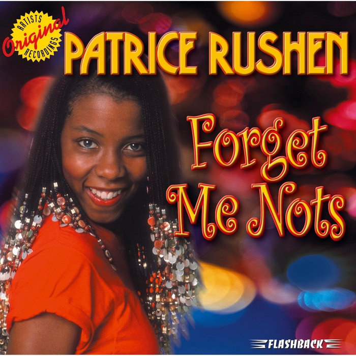 PATRICE RUSHEN - Forget Me Nots (Rematered Version)
