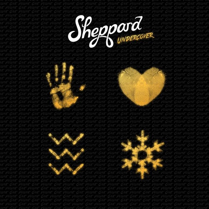 SHEPPARD - Undercover