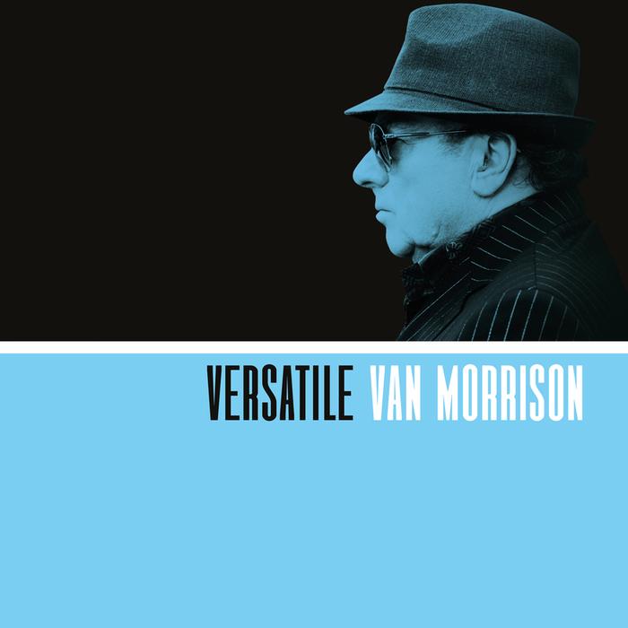 VAN MORRISON - Versatile