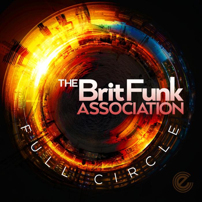 THE BRIT FUNK ASSOCIATION - Full Circle