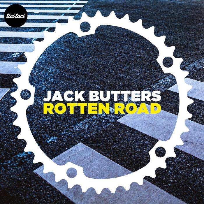 JACK BUTTERS - Rotten Road