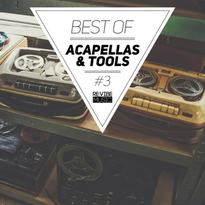 VARIOUS - Best Of Acapellas & Tools Vol 3