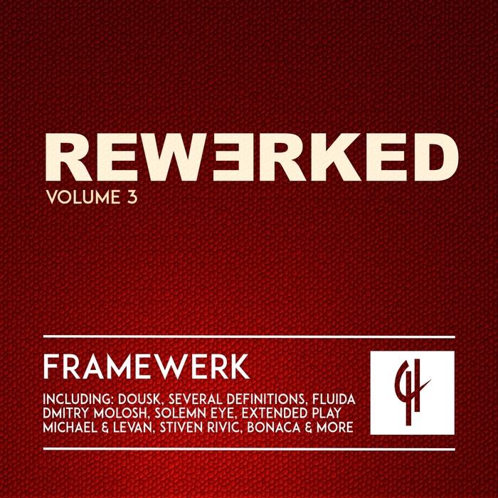 VARIOUS - Framewerk Rewerked Vol 3