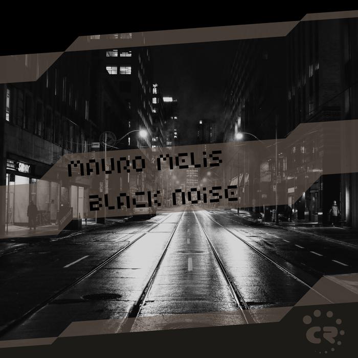 MAURO MELIS - Black Noise
