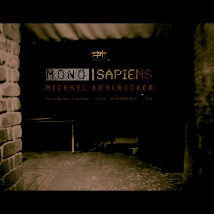 MICHAEL KOHLBECKER - Monosapiens LP
