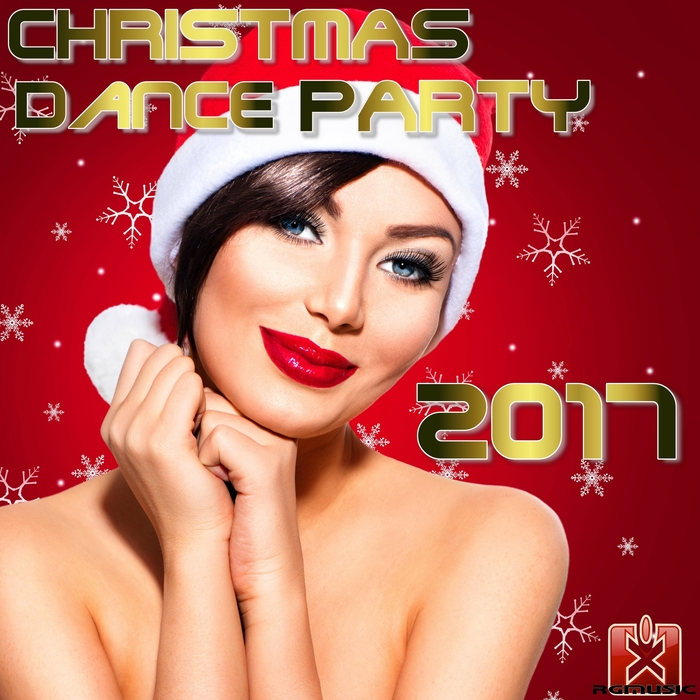 VARIOUS - Christmas Dance Party 2017