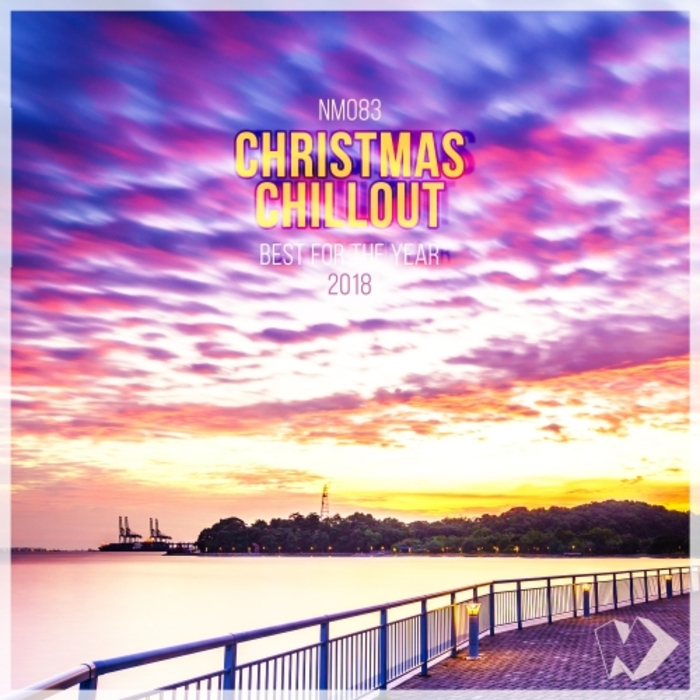 VARIOUS - Christmas Chillout Best For The Year 2018