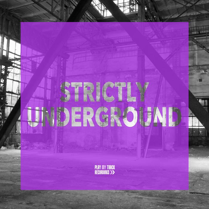 VARIOUS - Strictly Underground