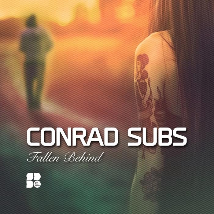 CONRAD SUBS - Fallen Behind