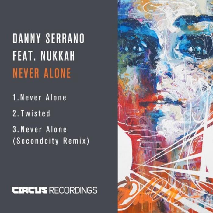 DANNY SERRANO - Never Alone