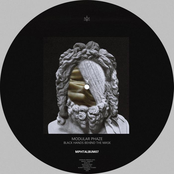 MODULAR PHAZE - Black Hands Behin The Mask