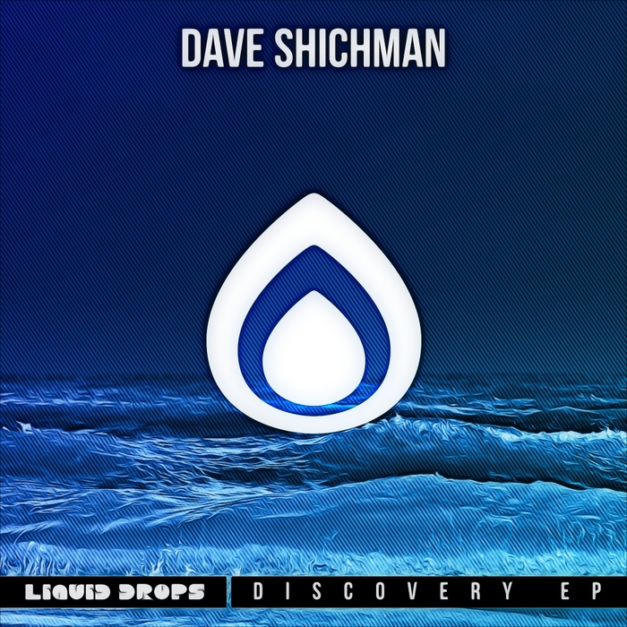 Discovery EP by Dave Shichman on MP3, WAV, FLAC, AIFF