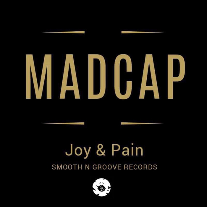 MADCAP - Joy & Pain