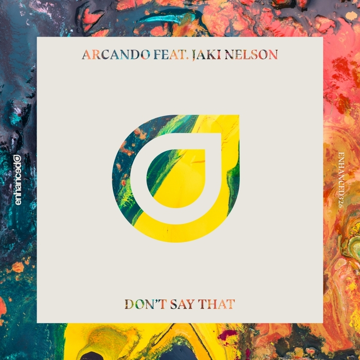 ARCANDO feat JAKI NELSON - Don't Say That