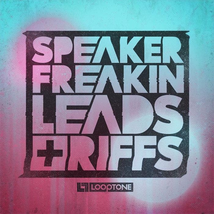 LOOPTONE - Speaker Freakin Leads & Riffs (Sample Pack WAV)