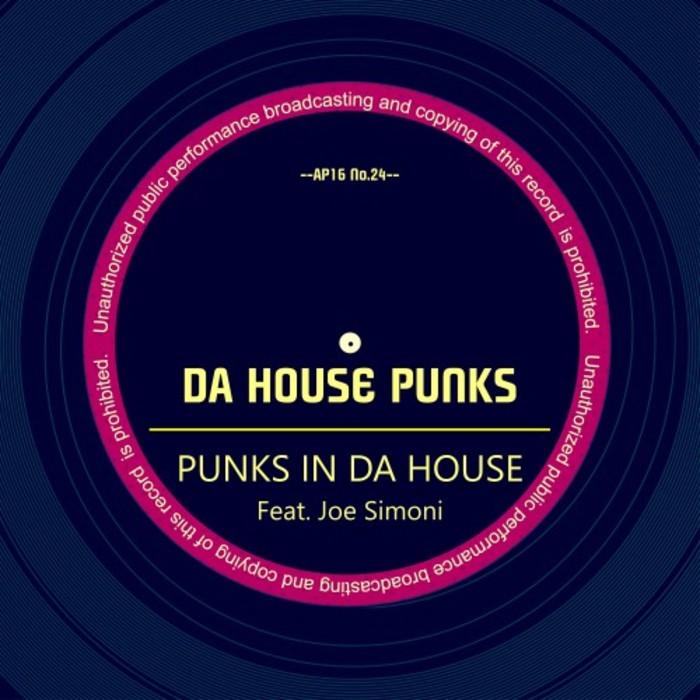 DA HOUSE PUNKS feat JOE SIMONI - Punks In Da House