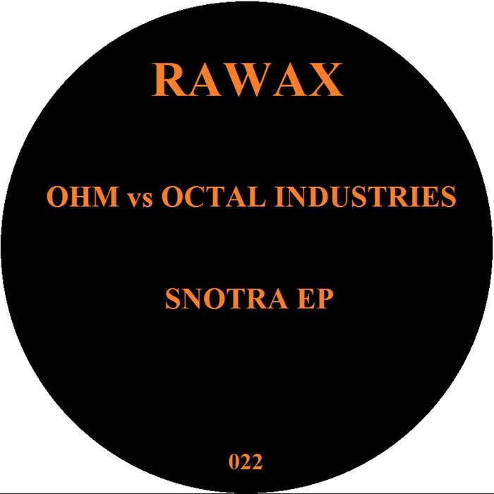 OHM/OCTAL INDUSTRIES - Snotra EP