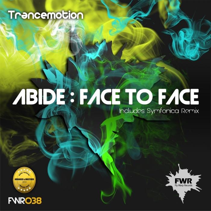 ABIDE - Face To Face
