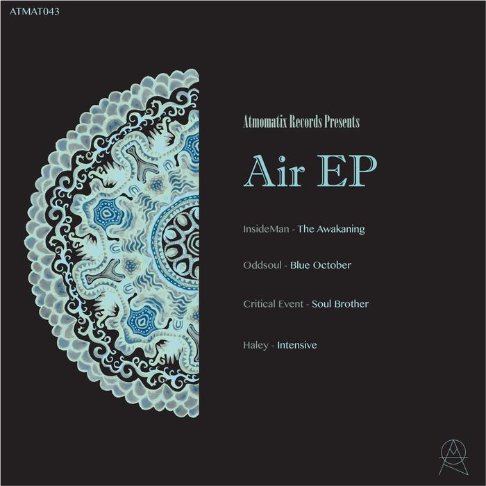 INSIDEMAN/HALEY/CRITICAL EVENT/ODDSOUL - Air EP