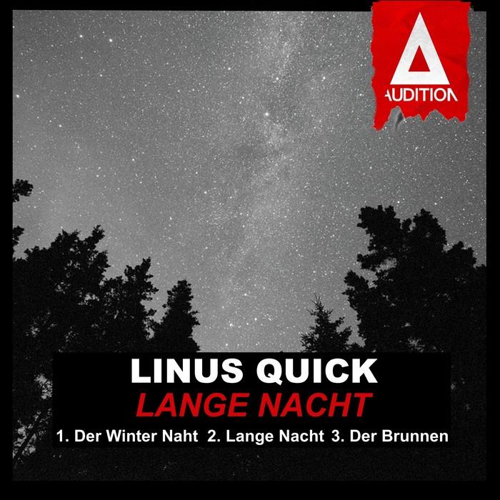 LINUS QUICK - Lange Nacht