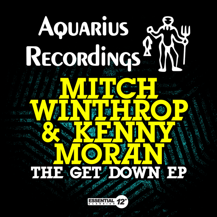 MITCH WINTHROP/KENNY MORAN - The Get Down EP