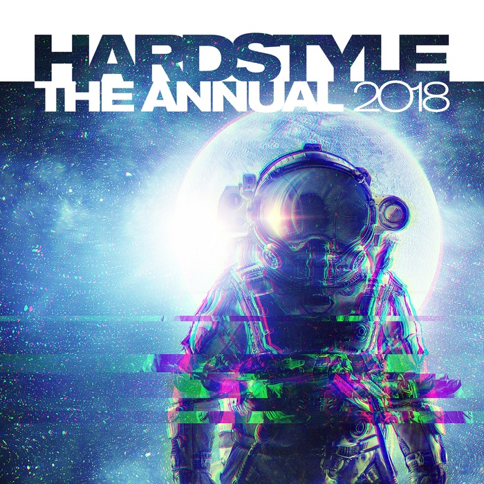 VARIOUS - Hardstyle The Annual 2018 (Explicit)