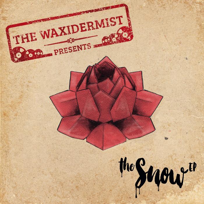 THE WAXIDERMIST - The Snow