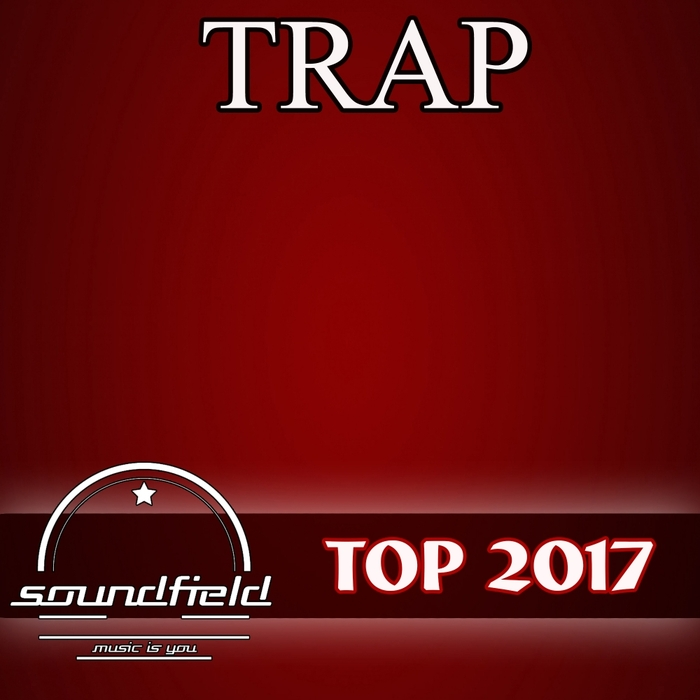 VARIOUS - Trap Top 2017