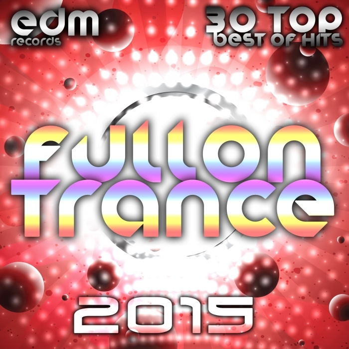 VARIOUS - Fullon Trance 2014 - 30 Top Hits Best Of Acid, House, Rave Music, Electro Goa Hard Dance, Psytrance