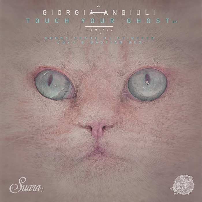 GIORGIA ANGIULI - Touch Your Ghost