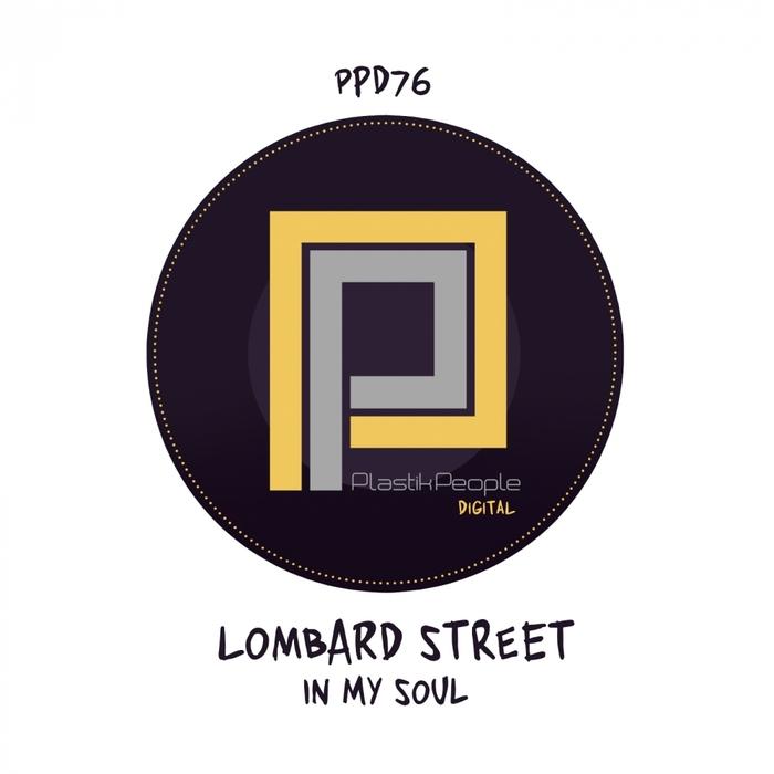 LOMBARD STREET - In My Soul