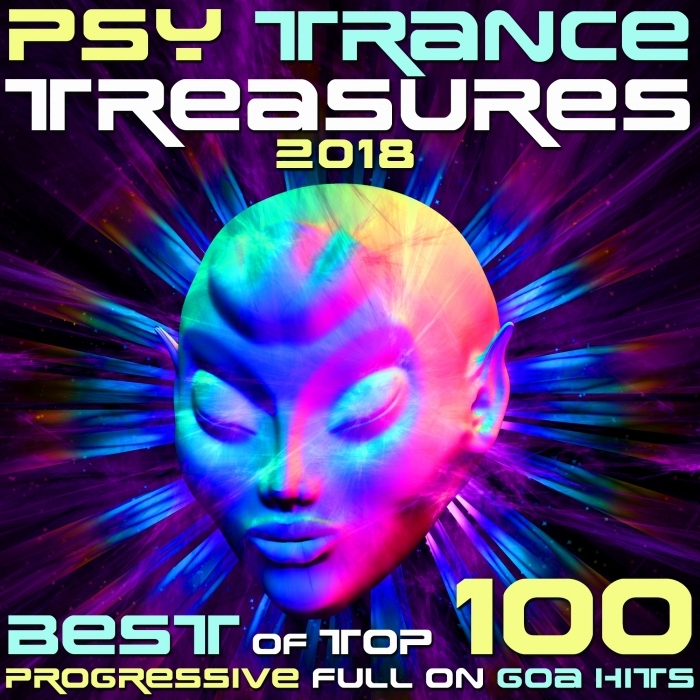 VARIOUS - Psy Trance Treasures 2018 - Best Of Top 100 Progressive Full On Goa Hits