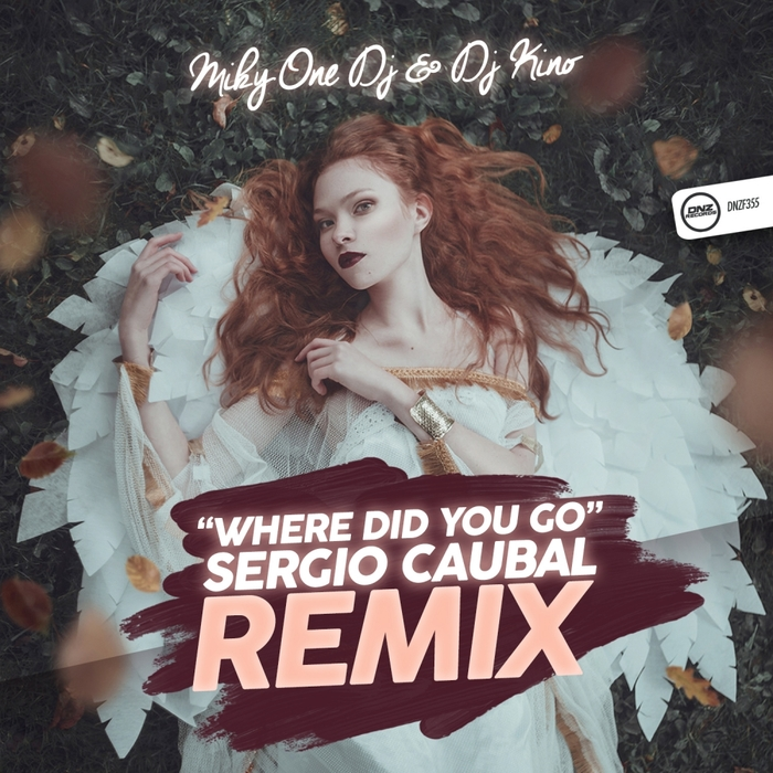 MIKY ONE/DJ KINO - Where Did You Go