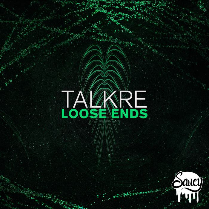 TALKRE - Loose Ends