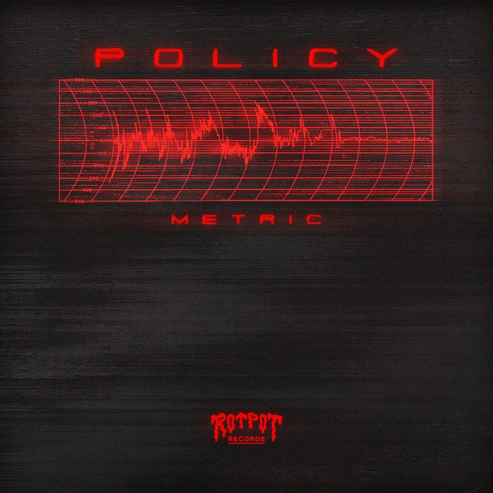 POLICY - Metric