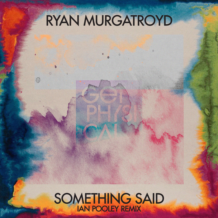 RYAN MURGATROYD - Something Said