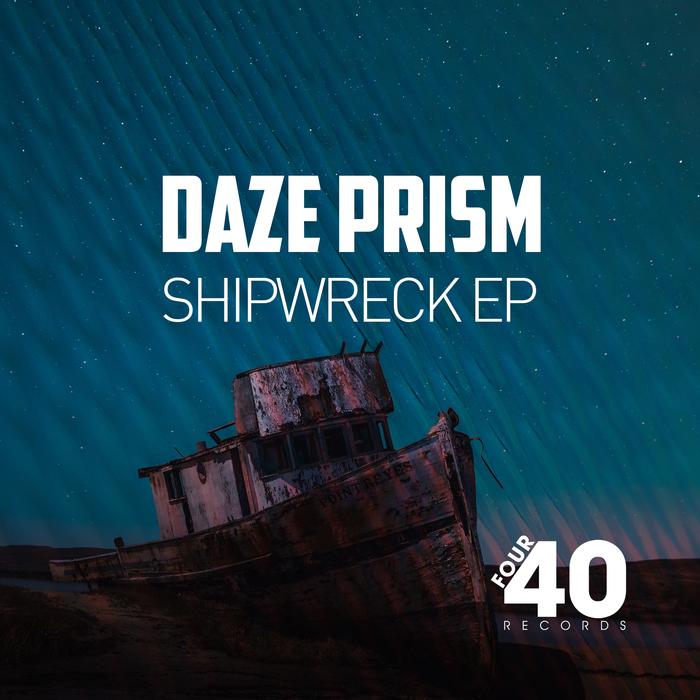 DAZE PRISM - Shipwreck