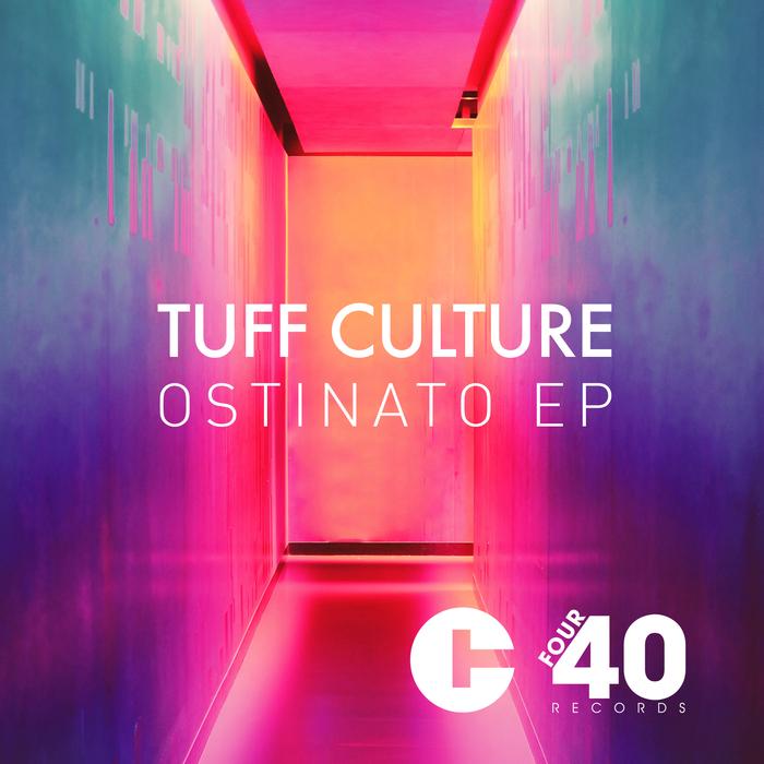TUFF CULTURE - Ostinato