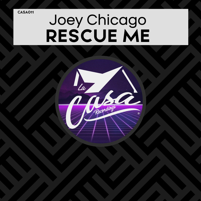 JOEY CHICAGO - Rescue Me