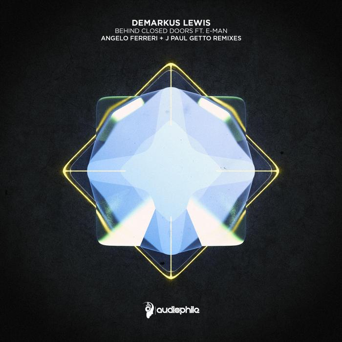 DEMARKUS LEWIS feat E-MAN - Behind Closed Doors
