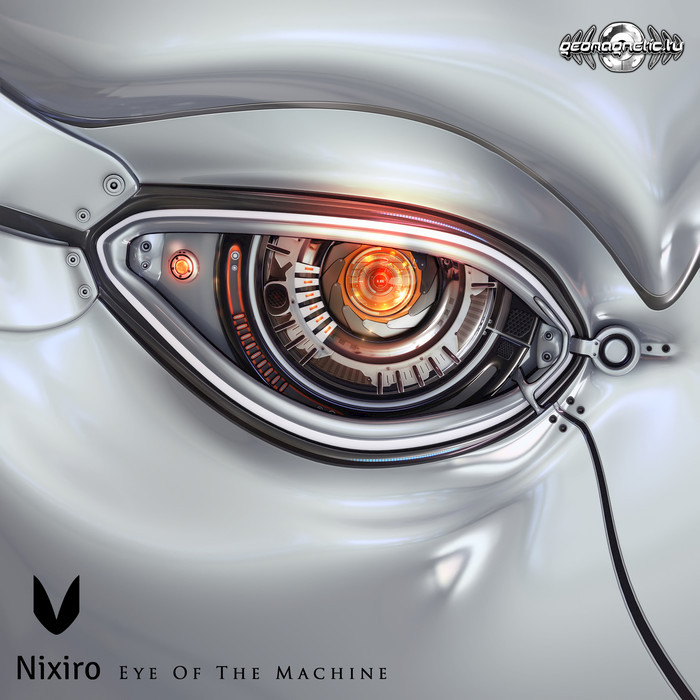 NIXIRO - Eye Of The Machine