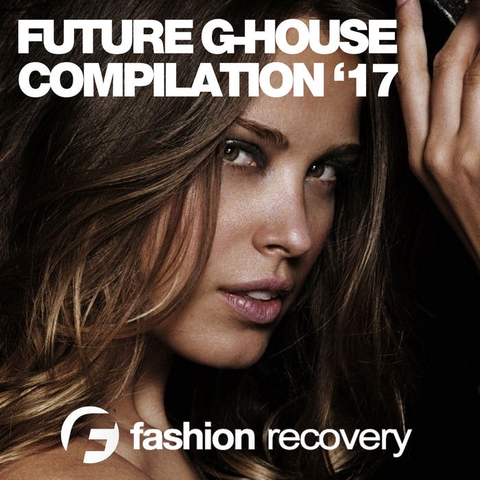 VARIOUS - Future G-House '17