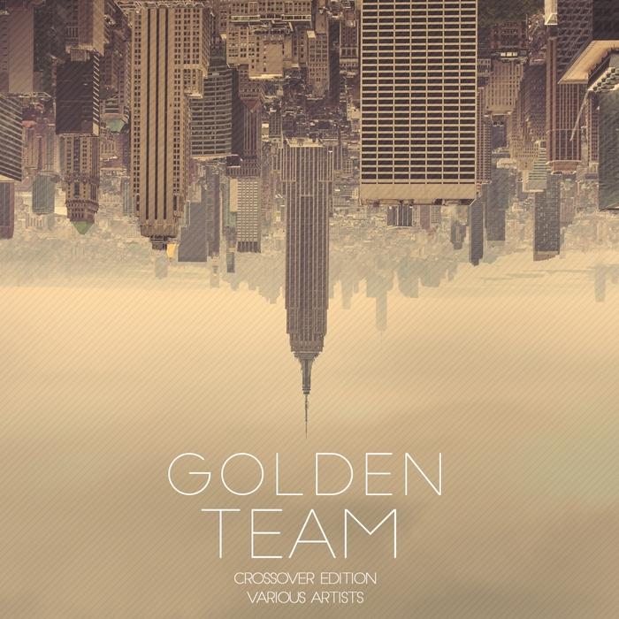 VARIOUS - Golden Team Vol 3 (Crossover Edition)