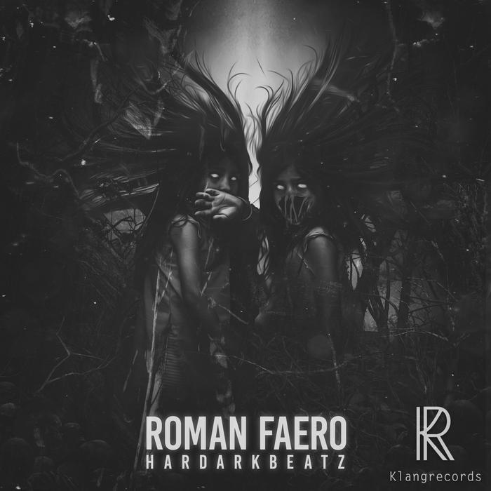 ROMAN FAERO - Hardarkbeatz