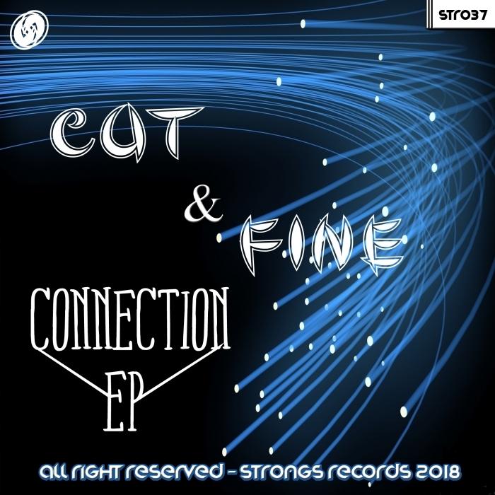 CUT & FINE - Connection EP