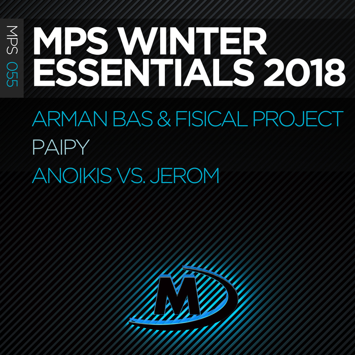 ANOIKIS vs JEROM/ARMAN BAS/FISICAL PROJECT/PAIPY - MPS Winter Essentials 2018