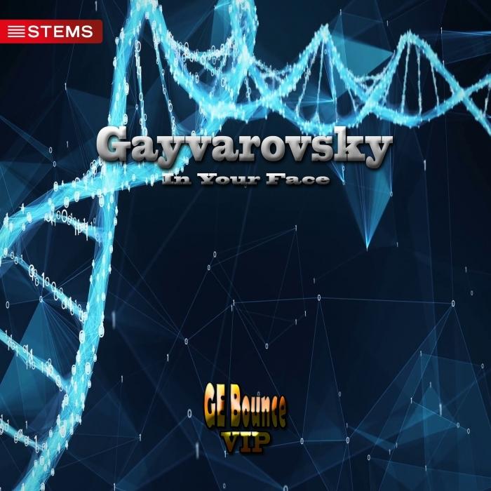 GAYVAROVSKY - In Your Face